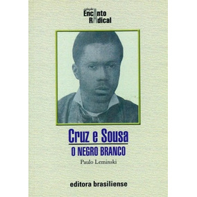 Cruz E Sousa, Leminski, Paulo Biografias 2003