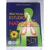 Practicas Estudios De La Naturaleza 7mo/mazparrote /biosfera