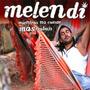 Melendi - Mientras No Cueste Mas Trabajo (2006)