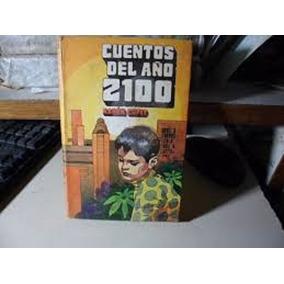 Cuentos Del Año 2100 - Aaron Cupit - Robin Hood