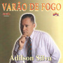 Cd Adilson Silva (mineiro Cantador) - Varão De Fogo