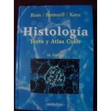Histología De Ross - Romrell - Kaye