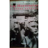 2074 Libro Las Hortensias Y Otros Relatos F Hernandez
