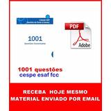 Coleção 1001 Questões Esaf Fcc Cespe Material Completo