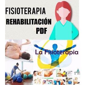 Fisioterapia Y Rehabilitación Libros Pdf Digitales X Mail