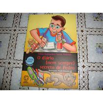 O Diário (nem Sempre) Secreto De Pedro Telma Guimarães 2004