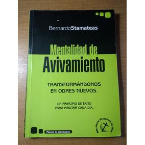 Mentalidad De Avivamiento- Bernardo Stamateas