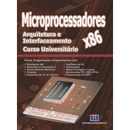 Livro  Microprocessadores X86 - Arq. E Interf. - Capa Dura