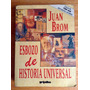 Juan Brom. Esbozo De Historia Universal.