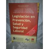 Legislacion En Prevencion Salud Y Seguridad Laboral Usado