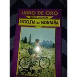 Libro De Oro - Bicicleta De Montaña - Mar Del Plata
