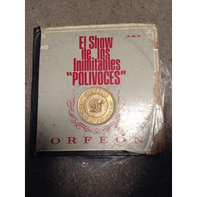 Lp Show De Los Polivoces