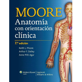 Moore Anatomía Con Orientación Clínica 7a Edición (2 Tomos)