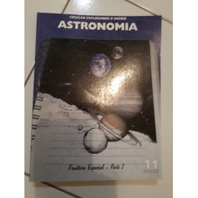 Astronáutica Coleção Explorando O Ensino 2 Volumes #