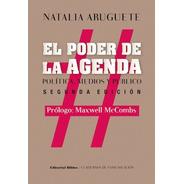 El Poder De La Agenda Natalia Aruguete (bi)
