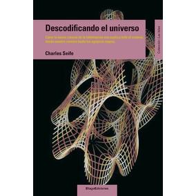 Descodificando El Universo - Charles Seife - Libro Digital