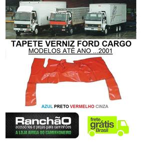 Tapete Verniz Caminhão Ford Cargo Todos Até Ano ..2001 Frete