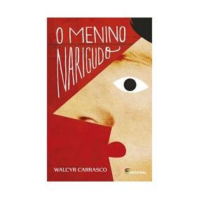 Menino Narigudo, O