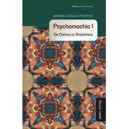 Psychomachia I. De Christo Et Antichristo / Germán Prósperi