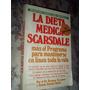 La Dieta Mèdica Scarsdale - Dr. Herman Tarnower - Atlàntida