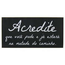 Quadro Negro Acredite The Home