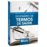 Dicionário De Termos Da Saúde ( Terminologias )