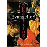 Evangelios Apócrifos - Aa.ss (sin Autor)