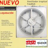 Ventilador Taurus Tropical Nuevo Motor Aspa Repuesto