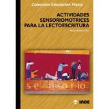 Actividades Sensoriomotrices Para La Lectoescritura(libro Le