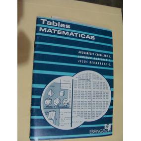 Libro Tablas Matematicas , Arquimides Caballero , Año 1990