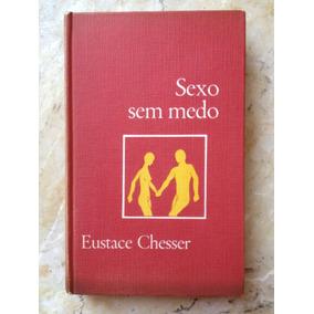 Livro: Sexo Sem Medo - Capa Dura - Eustace Chesser