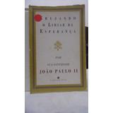 Livro - Cruzando O Limiar Da Espeança - João Paulo2