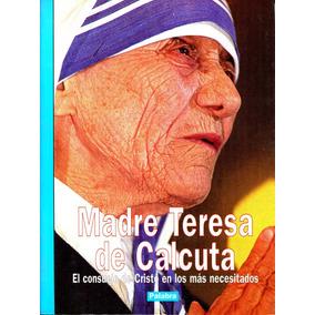 Madre Teresa De Calcuta - Jose Maria Navalpotro / Palabra