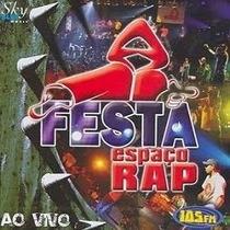 Cd Espaço Rap - Festa - Ao Vivo 100% Original Novo E Lacrado