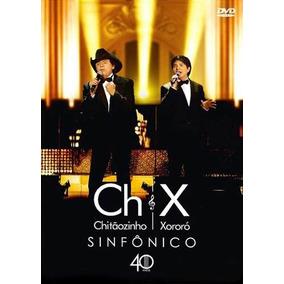 Dvd + Cd Chitaozinho & Xororo Sinfonico 40 Anos