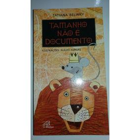 Tamanho Não É Documento Tatiana Belinky Livro - Ls