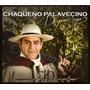 Chaqueño Palavecino - De Pura Cepa - Disco Compacto