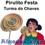 10 Pirulito Gigante Festa Turma Do Chaves - Frete Grátis
