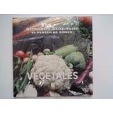 Libro El Placer De Comer De Armando Scannone