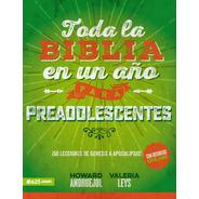 Toda La Biblia En Un Año Para Preadolescentes - E625