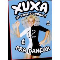 Dvd + Cd Xuxa Só Para Baixinhos - Volume 12 (box Lacrado)