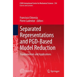 Libro Separated Representations And Pgd-based Model Reduct