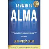 La Voz De Tú Alma. Lain García Calvo