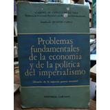Problemas Fundamentales De La Economia Y De La Politica