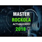 Master Rockola + Actualización Rockola 2018 Membresía Anual