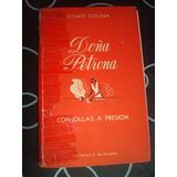 Como Cocina Doña Petrona Con Ollas A Presion