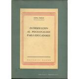 Introducción Al Psicoanálisis Para Educadores - Anna Freud