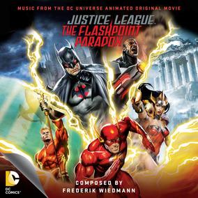 Cd Justice League The Flashpoint Paradox Frederik Wiedmann