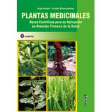 Plantas Medicinales Autoctonas De La Argentina Alonso 2a Ed