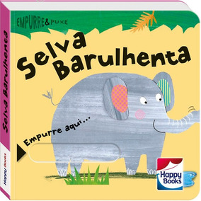 Livro - Empurre E Puxe - Selva Barulhenta